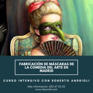 ILE - Taller de Fabricación de máscaras de la comedia del arte en MADRID